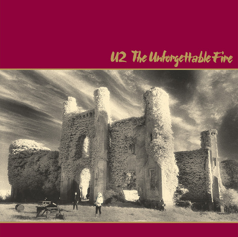 U2 > Gallery > Unforgettable Fire